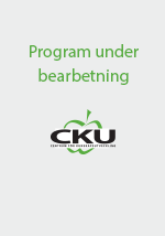 CKU - Program under bearbetning
